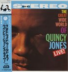 QUINCY JONES The Great Wide World Of Quincy Jones: Live! album cover