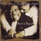 QUINCY JONES The Quincy Jones - Sammy Nestico Orchestra : Basie & Beyond album cover