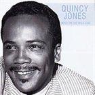 QUINCY JONES Walk on the Wild Side album cover