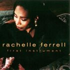 RACHELLE FERRELL First Instrument album cover