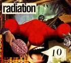 RADIATION 10 Radiation10 album cover