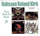 RAHSAAN ROLAND KIRK Aces Back To Back album cover