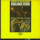 RAHSAAN ROLAND KIRK Gifts and Messages album cover