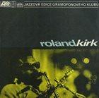RAHSAAN ROLAND KIRK Roland Kirk album cover