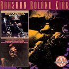 RAHSAAN ROLAND KIRK The Inflated Tear-Natural Black Inventions: Roots Strata album cover