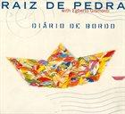 RAIZ DE PEDRA Diario De Bordo album cover