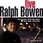 RALPH BOWEN Five album cover