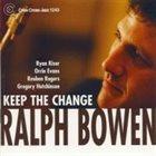 RALPH BOWEN Keep the Change album cover