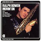 RALPH BOWEN Movin' On album cover