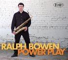 RALPH BOWEN Power Play album cover