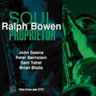 RALPH BOWEN Soul Proprietor album cover