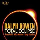 RALPH BOWEN Total Eclipse album cover