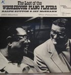 RALPH SUTTON Ralph Sutton  &  Jay McShann – Last Of The Whorehouse Piano Players Vol. II album cover