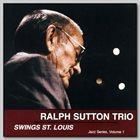 RALPH SUTTON Ralph Sutton Trio : Swings St. Louis album cover