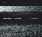 RALPH TOWNER Chiaroscuro (with Paolo Fresu) album cover
