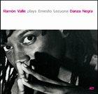 RAMÓN VALLE Danza Negra – Ramón Valle plays Ernesto Lecuona album cover