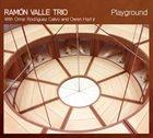 RAMÓN VALLE Playground album cover