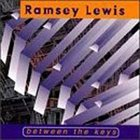 RAMSEY LEWIS Between the Keys album cover