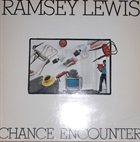 RAMSEY LEWIS Chance Encounter album cover