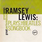 RAMSEY LEWIS Plays the Beatles Songbook album cover