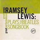 RAMSEY LEWIS Plays the Beatles Songbook album cover