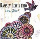 RAMSEY LEWIS Time Flies album cover