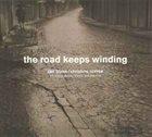 CHRISTINE CORREA Ran Blake & Christine Correa : The Road Keeps Winding: Tribute to Abbey Lincoln, Vol. II album cover