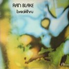 RAN BLAKE Breakthru album cover