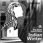 RAN BLAKE Indian Winter (w/David