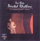 RAN BLAKE Painted Rhythms: Compleat Ran Blake Vol. 1 album cover