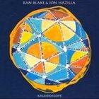 RAN BLAKE Ran Blake & Jon Hazilla : Kaleidoscope album cover