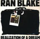 RAN BLAKE Realization Of A Dream album cover