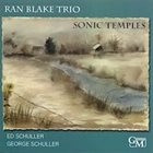 RAN BLAKE Sonic Temples (w/Ed and George Schuller) album cover