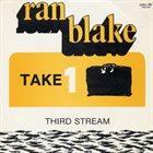 RAN BLAKE Take One album cover