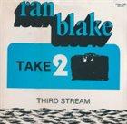 RAN BLAKE Take Two album cover