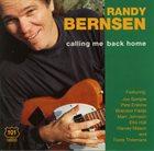RANDY BERNSEN Calling Me Back Home album cover