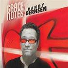 RANDY BERNSEN Grace Notes album cover