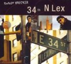 RANDY BRECKER 34th N Lex album cover