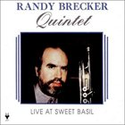 RANDY BRECKER Live at Sweet Basil album cover