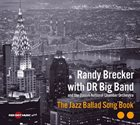 RANDY BRECKER The Jazz Ballad Song Book (with with DR Big Band) album cover