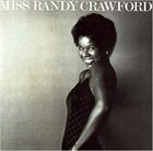 RANDY CRAWFORD Miss Randy Crawford album cover