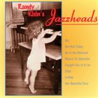RANDY KLEIN Jazzheads album cover