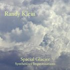 RANDY KLEIN Spacial Glacier album cover