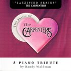 RANDY WALDMAN Music of the Carpenters album cover