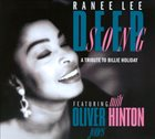 RANEE LEE Deep Song: A Tribute To Billie Holiday album cover