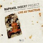 RAPHAËL IMBERT Live au Tracteur album cover
