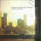 RAPHAËL IMBERT N Y Project album cover