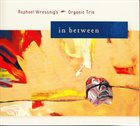 RAPHAEL WRESSNIG In Between album cover