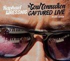 RAPHAEL WRESSNIG Raphael Wressnig & Igor Prado : The Soul Connection (deluxe edition) album cover