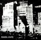 RARA AVIS Rara Avis album cover